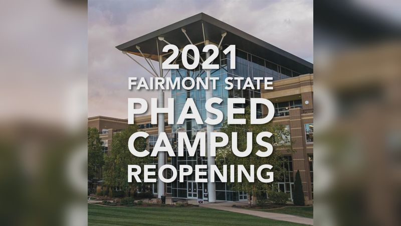Fairmont State University Reopens