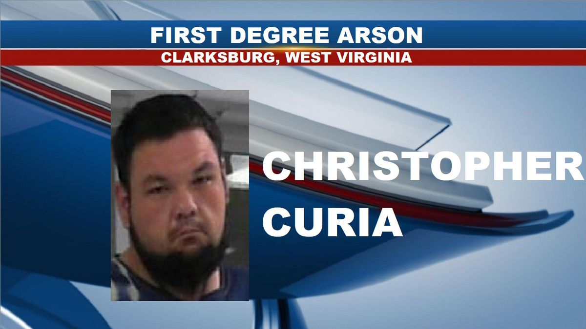 Christopher Curia was arrested and charged with first degree arson. (Source: North Central Regional Jail)