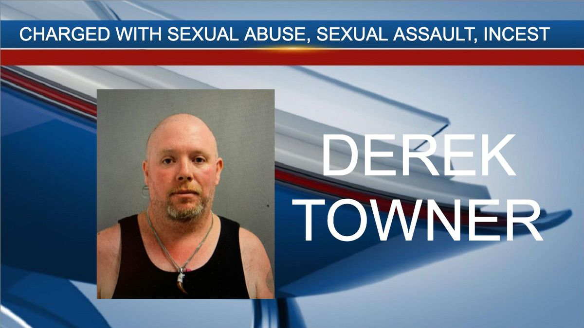 Derek Towner is facing charges of sexual abuse, sexual assault and incest.